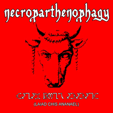 Necroparthenophagy - Laiad Chis Ananael